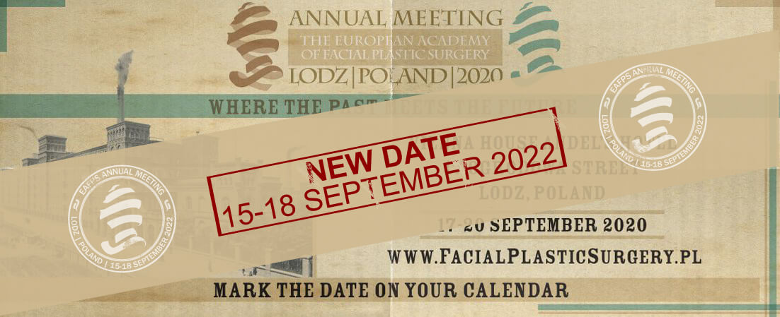 The European Academy of Facial Plactic Surgery Annual Meeting 2022 in Lodz